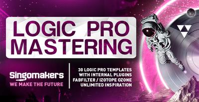 Singomakers logic pro mastering 30 logic pro templates with internal plugins fabfilter izotope ozone unlimited inspiration 1000 512
