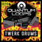 Quantum loops twerk drums1000 x 1000
