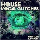 Pressuresampleshousevocalglitches_square