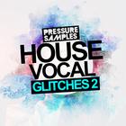 Pressuresampleshousevocalglitches2square