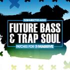 Connectd audio fbts future bass trap soul 1000 1000 cover